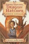 Jeremy Thatcher, Dragon Hatcher - Bruce Coville