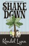 Shake Down - Kendel Lynn