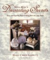Nell Hill's Decorating Secrets: Easy and Inspiring Ways to Bring Style into Your Home - Mary Carol Garrity, Bryan E. McCay