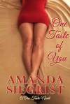 One Taste of You (A One Taste Novel Book 1) - Amanda Siegrist