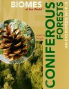 Coniferous Forests: An Evergreen World - Jeanne Nagle