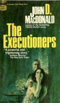 The Executioners - John D. MacDonald