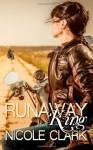 Runaway King (Runaway series) (Volume 1) - Nicole Clark