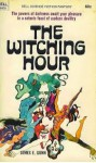 The Witching Hour - 9605 - James E. Gunn -