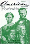 American Portraits: Biographies in United States History - Stephen G. Weisner, William F. Hartford