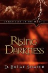 Rising Darkness (Chronicles of the Host, Book 3) - D. Brian Shafer