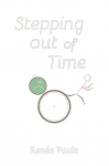 Stepping Out of Time - Renée Paule