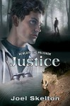 Beneath the Palisade: Justice - Joel Skelton