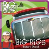 Big Rigs - Robert Gould