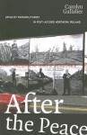 After the Peace: Loyalist Paramilitaries in Post-Accord Northern Ireland - Carolyn Gallaher