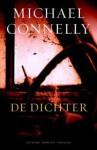 De dichter - Michael Connelly, J.J. de Wit