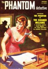 Phantom Detective - Spring/52: Adventure House Presents: - Robert Wallace, Donn Mullally, Dorothy Dunn, Wilbur S. Peacock, Greg Sanford, Carter Critz, John P. Gunnison