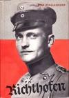 Richthofen: Der beste Jagdflieger des grossen Krieges - Rolf Italiaander