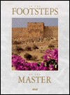 In the Footsteps of the Master - Ideals Publications Inc, Ideals Publications Inc, Fran Morley