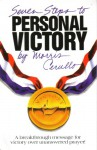 Seven Steps to Personal Victory - Morris Cerullo