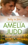 Lucky in Love (Silver Bay, #3) - Amelia Judd