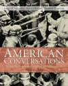 American Conversations: From Centennial Through Millennium, Volume 2 - James H. Merrell, Jerald Podair