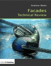 Facades Technical Review - Andrew Watts