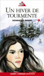 Un hiver de tourmente - Dominique Demers