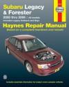 Subaru Legacy & Forester 2000 thru 2006: All models - Ken Freund, Ken Freund