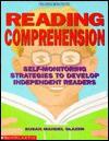 Reading Comprehension: Self Monitoring Strategies To Develop Independent Readers - Susan Mandel Glazer