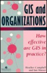 Gis And Organizations - Heather Campbell, I. Masser
