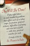 Thy Will Be Done: Letters To Persons In The World - St. Francis de Sales