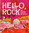 Hello Rock - Jolly Roger Bradfield