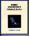 Internet Investigations in Criminal Justice - Cynthia B. Leshin