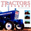 Tractors of Europe: The Illustrated Guide - Peter Henshaw