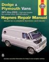 Haynes Dodge & Plymouth Vans 1971-2003 - Rob Maddox
