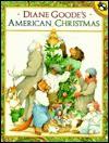 Diane Goode's American Christmas - Diane Goode