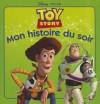 Toy Story, Mon Histoire Du Soir - Walt Disney Company