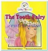 The Tooth Fairy (Cocky's Circle Little Books) - Julie Radford, Richard Hoit