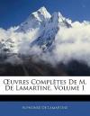 Oeuvres complètes de Alphonse de Lamartine, Volume 1 - Alphonse de Lamartine