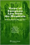 Views of European Law from the Mountain: Liber Amicorum for Piet Jan Slot - Alison McDonnell, Mielle Bulterman, Leigh Hancher, Hanna G Sevenster