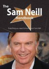 The Sam Neill Handbook - Everything You Need to Know about Sam Neill - Emily Smith