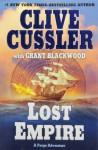 Lost Empire: A Fargo Adventure - Clive Cussler, Grant Blackwood