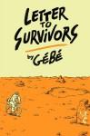 Letter to Survivors - Edward Gauvin, Gebe