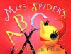 Miss Spider's ABC - David Kirk