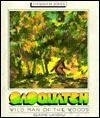 Sasquatch/Wild Man of the Wood - Elaine Landau