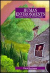 Human Environments: A Cross-Cultural Encyclopedia - David Levinson