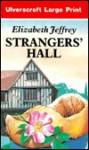 Strangers' Hall - Elizabeth Jeffrey