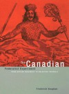 The Canadian Federalist Experiment: From Defiant Monarchy to Reluctant Republic - Frederick Vaughan