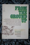 From the Ground Up - John N. Cole