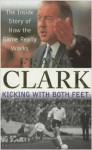 Kicking with Both Feet - Frank Clark, Nick Kehoe