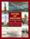River of Dreams: The Hudson Valley in Historic Postcards - George J. Lankevich