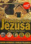 Prawdziwy grób Jezusa - Simcha Jacobovici, Charles Pellergino