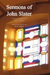 Sermons of John Slater - John Slater, Andrew Walker