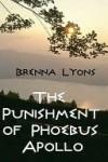 The Punishment of Phoebus Apollo - Brenna Lyons